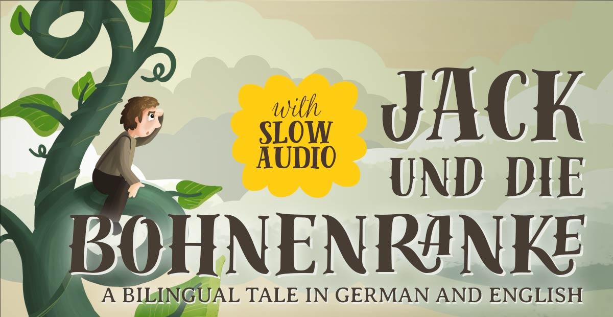 Jack und die Bohnenranke: GermanEnglish with audio